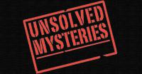 Are there any unsolved mysteries in the town, state, or country where you live?