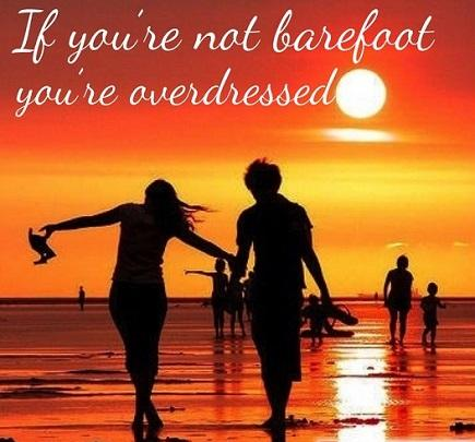 Lastly, what are your favorite barefoot quotes?