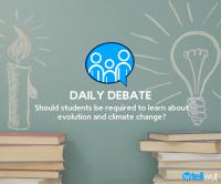 Daily Debate: Should students be required to learn about evolution and climate change?