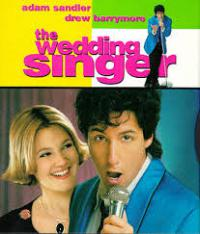 'The Wedding Singer' is a 1998 comedy starring Adam Sandler and Drew Barrymore about, well a wedding singer and the girl he falls for after meeting her at a wedding venue he's playing. Have you seen this movie?