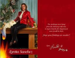 What is your feeling on Democratic Representative Loretta Sanchez from California, and her 2004 holiday card?