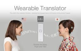 Logbar, a company with operations in Japan and California, is promising to make the sort of instant translation seen in science-fiction movies a reality with the ili, a necklace-device that looks a lot like an Apple remote control. The device will initially translate between English, Japanese and Chinese and doesn't need to connect to anything to do so. The ili has its own operating system and stores its language catalogues entirely within the device. The wearer simply speaks into it and a speaker plays back whatever was said in the desired language. The company is aiming to release the ili in the summer, with no price announced yet.