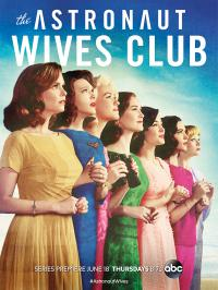 If you didn't know about The Astronaut Wives Club, will you check out some trailers or episodes?