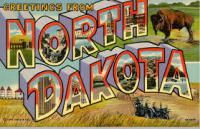 Have you ever visited the great State of North Dakota?