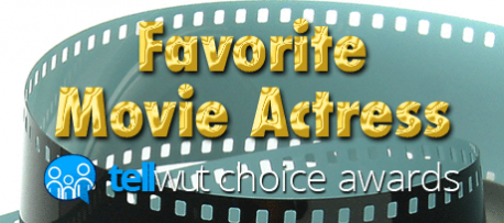 Tellwut Choice Awards - Favorite Movie Actress