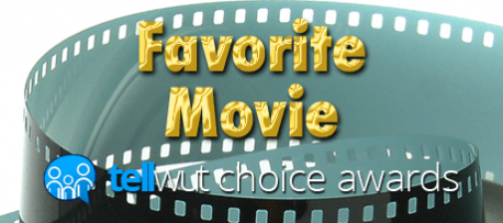 Tellwut Choice Awards - Favorite Movie