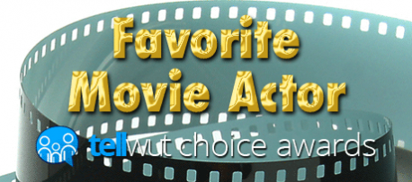 Tellwut Choice Awards - Favorite Movie Actor