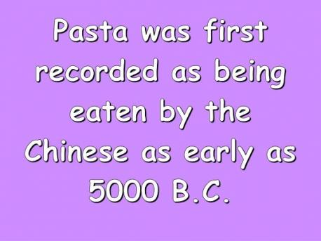Which pasta fun facts facts are you familiar with?