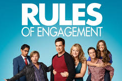Do you watch or have you ever watched Rules of Engagement?