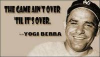 Yogi Berra, some say the greatest baseball player ever, passed away at the age of 90 on Sept., 22, 2015. Here are 8 Yogisms. Check off the ones you like, agree with, or get you thinking.