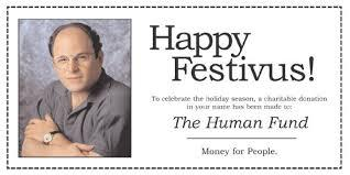Have you ever celebrated Festivus?