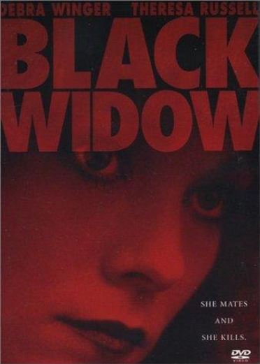 Have a friend from school, Theresa Russell, who starred in a 1987 movie called, Black Widow, with Debra Winger. Have you seen it?